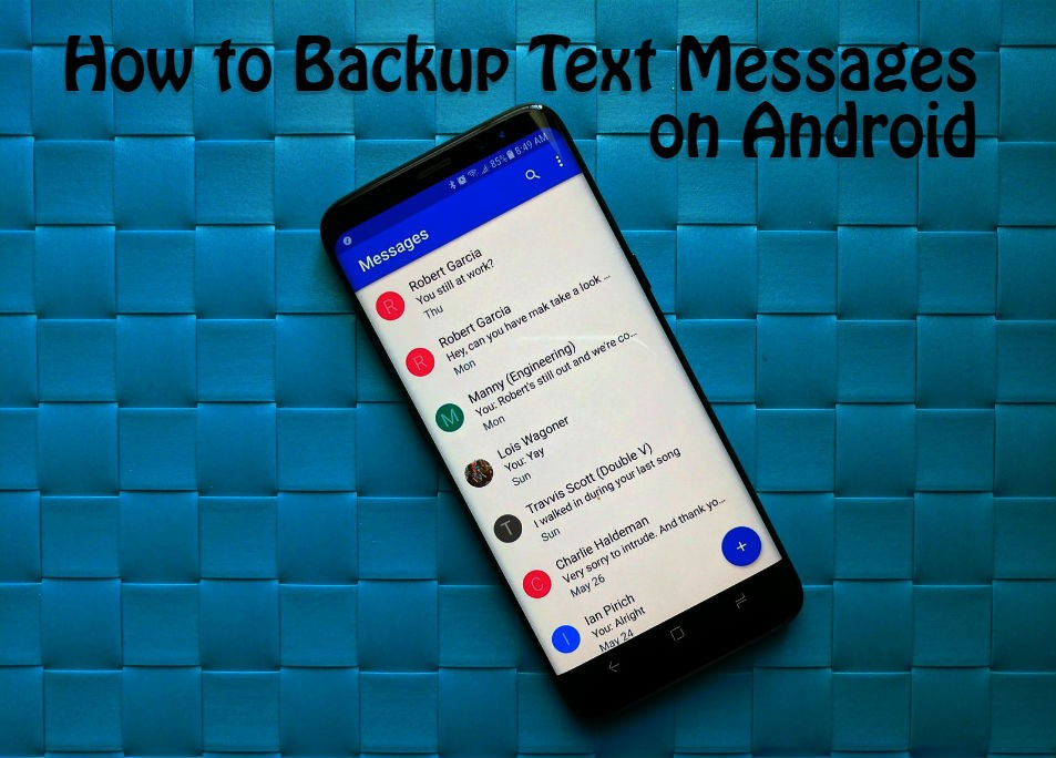 how to backup SMS Messages on Android