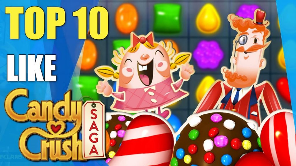 top 10 games like Candy Crush Saga