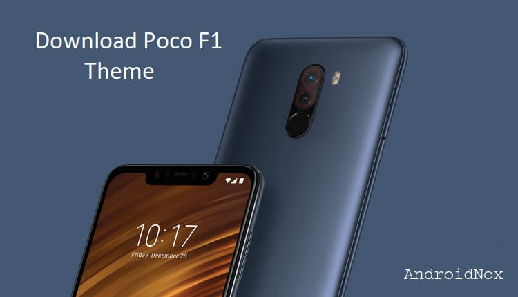 Poco F1 Theme Download