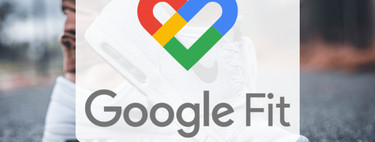 Google Fit, in-depth guide: everything you can do with it and how to configure it